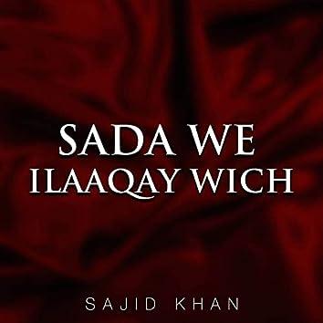 Sada We Illaqay Wich