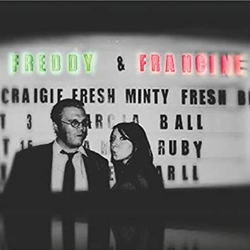 Freddy and Francine EP