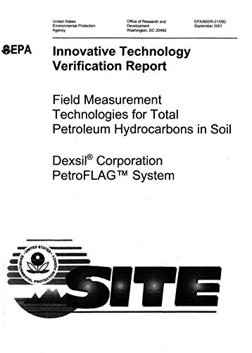 Innovative Technology Verification Report: Dexsil Corporation PetroFLAG System (English Edition)
