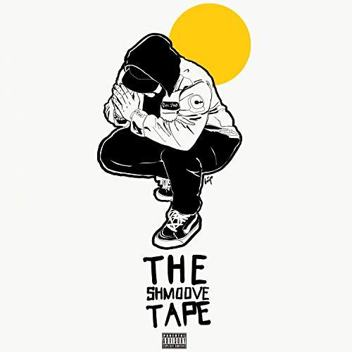The Shmoove Tape [Explicit]