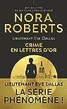Lieutenant Eve Dallas, tome 50:Crime en lettres d'or par Roberts