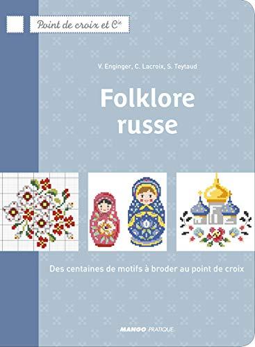 Folklore Russe (POINT DE CROIX ET COMPAGNIE)