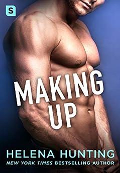Making Up: A Shacking Up Novel by [Helena Hunting]