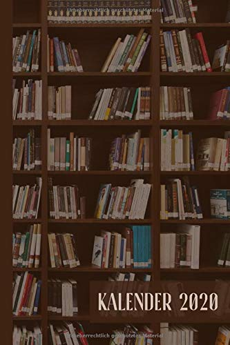 Kalender 2020: Bücherwand Cover Jan. bis Dez. 2020 Terminplaner für Bücherfreunde Buchkalender 1 Woche 2 Seiten Platz für 30 Book Reviews von gelesenen Büchern Buchliste für die nächsten Bücher