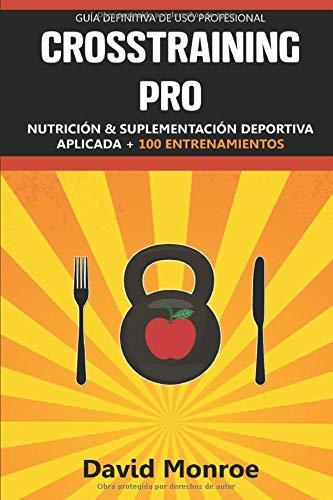 CROSSTRAINING PRO: Nutrición y suplementación deportiva aplicada