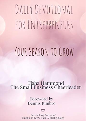 Daily Devotional for Entrepreneurs: Your Season to Grow (English Edition)