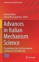 Advances in Italian Mechanism Science: Proceedings of the 3rd International Conference of IFToMM Italy (Mechanisms and Machine Science, 91)