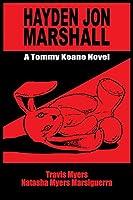 Hayden Jon Marshall: A Tommy Keane Novel (Tommy Keane Novels)