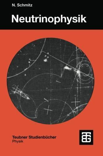 Neutrinophysik (Teubner Studienbücher Physik) (German Edition)