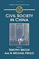Civil Society in China (Studies on Contemporary China (M.E. Sharpe Paperback))