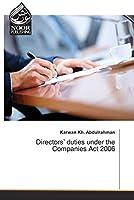 Directors' duties under the Companies Act 2006