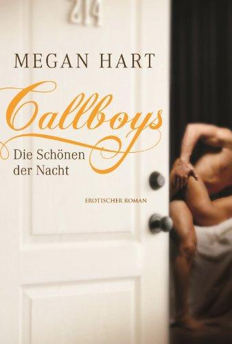 Callboys - Die Schönen der Nacht (MIRA Erotik)