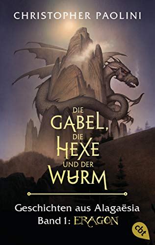 Die Gabel, die Hexe und der Wurm. Geschichten aus Alagaësia. Band 1: Eragon: Die Eragon-Saga - Der Spiegel Bestseller jetzt als Taschenbuch