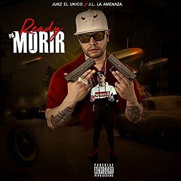 Ready Pa Morir