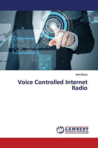Voice Controlled Internet Radio