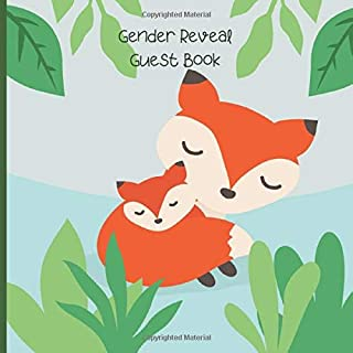 Gender Reveal Guest Book: Adorable Woodland Fox Gender Reveal Party Guestbook For Your Baby | Unisex, For Boys or Girls, G...