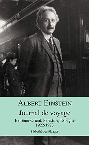 Journal de voyage: Extrême-orient, palestine, espagne, 1922-1923