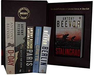 Antony Beevor Collection: Stalingrad, Berlin, Crete the Battle and the Resistance, Paris, the Battle for Spain the Spanish...