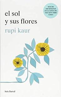 El sol y sus flores par Rupi Kaur