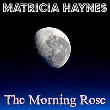 The Morning Rose