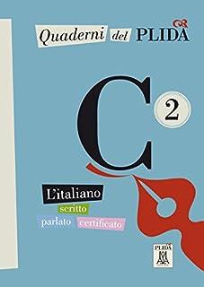 Quaderni del PLIDA Niveau C2 Uebungsbuch