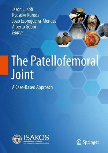 The Patellofemoral Joint: A Case-Based Approach