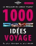 1000 idées de voyages - 4 ed (Broché)