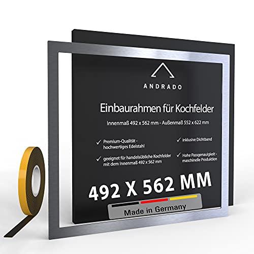 ANDRADO Einbaurahmen für Kochfelder - Premium-Edelstahl - 492 x 562 mm - Adapterrahmen aus Edelstahl - Edelstahlrahmen - Kochfeld Adapter Rahmen inklusive Dichtband