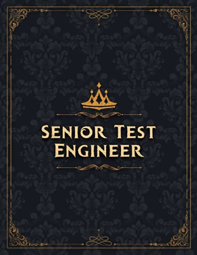 Senior Test Engineer Sketch Book Job Title Working Cover Notebook Journal: Notebook for Drawing, Painting, Doodling, Writing or Sketching: 110 Pages (Large, 8.5 x 11 inch, 21.59 x 27.94 cm, A4 size)
