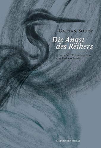 Die Angst des Reihers (Friedenauer Presse Drucke)