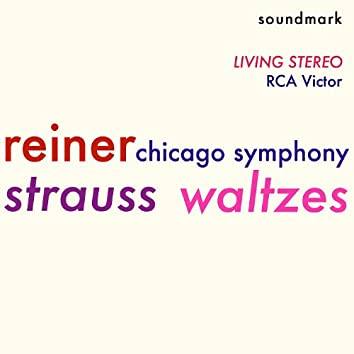 Strauss Waltzes - RCA Living Stereo Classics - Fritz Reiner - Chicago Symphony Orchestra