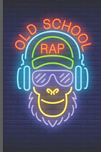 Old School Rap: Monkey Notebook Lined 110 Pages (6x9)