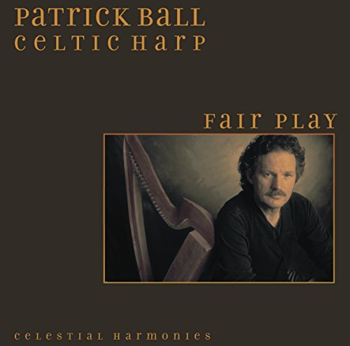 Fair Play (Celtic Harp) by Patrick Ball