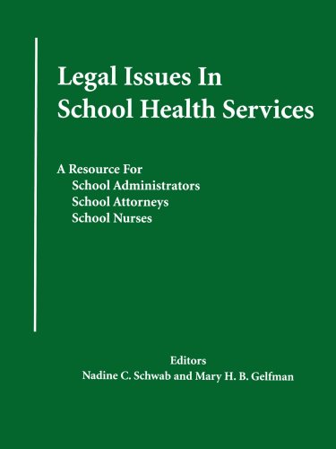 Compare Textbook Prices for Legal Issues In School Health Services: A Resource for School Administrators, School Attorneys, School Nurses 0 Edition ISBN 9780595358137 by Schwab, Nadine