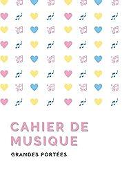 Cahier de musique - Grandes Portées: Carnet de musique avec portées de grande taille   6 grandes portées par page   pour enfant débutant la musique   ... format 21 x 29,7 cm (A4) (French Edition)