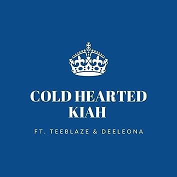 Cold Hearted (feat. TeeBlaze)