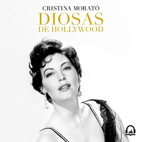 Diosas de Hollywood [Hollywood Goddesses] audiobook cover art