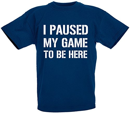 loltops I Paused My Game to Be Here Novelty T Shirt for Boys Kids 12 13 Years Navy