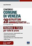 Concorso comune di Venezia 28 istruttori amministrativi (Cat. C) (G.U. 16 luglio 2021, n. 56). Con espansione online. Con software di simulazione