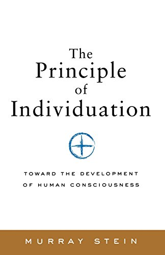 The Principle of Individuation: Toward the Development of Human Consciousness