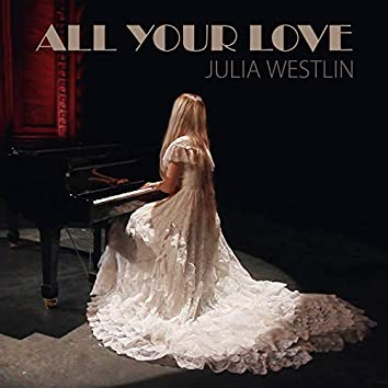 All Your Love