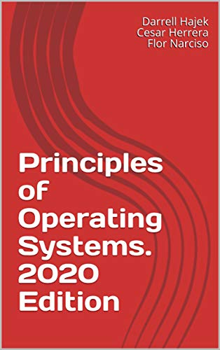 Principles of Operating Systems. 2020 Edition (English Edition)