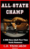 All-State Champ: A Straight-to-Gay Friends-to-lovers MM New Adult Erotic Romance Short Story