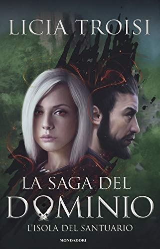 L'isola del santuario. La saga del Dominio (Vol. 3)