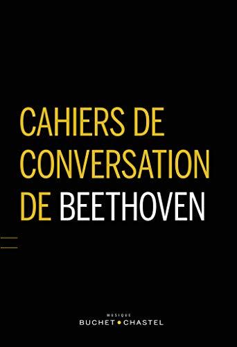 Cahiers de conversation de Beethoven (Musique)