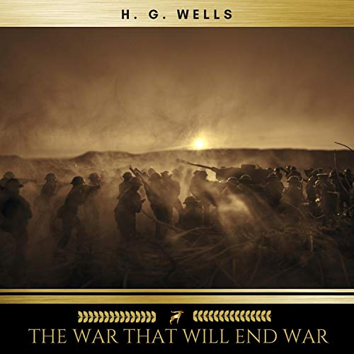 Couverture de The War That Will End War