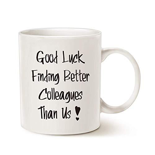 Taza de café de Buena Suerte para Encontrar Mejores colegas Que Nosotros para compañeros de Trabajo Que Dejan Regalos, Despedidas Divertidas, Despedida, Nuevo Trabajo, jubilación, Regalo 11 oz