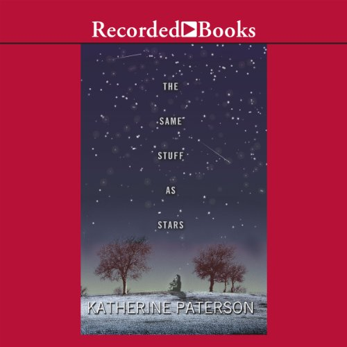 The Same Stuff as Stars                   By:                                                                                                                                 Katherine Paterson                               Narrated by:                                                                                                                                 Alyssa Bresnahan                      Length: 6 hrs and 42 mins     19 ratings     Overall 4.6