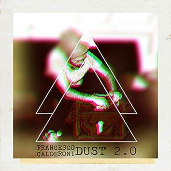 Dust 2.0