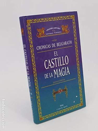 GRANDES AUTORES DE LITERATURA FANTÁSTICA. Serie Crónicas De Belgarath. El Castillo De La Magia Ii. Folio / Timun Mas